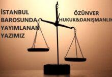 Photo of KIDEM TAZMİNATI UYGULAMASI-İstanbul Barosunda Yayımlanan Yazımız